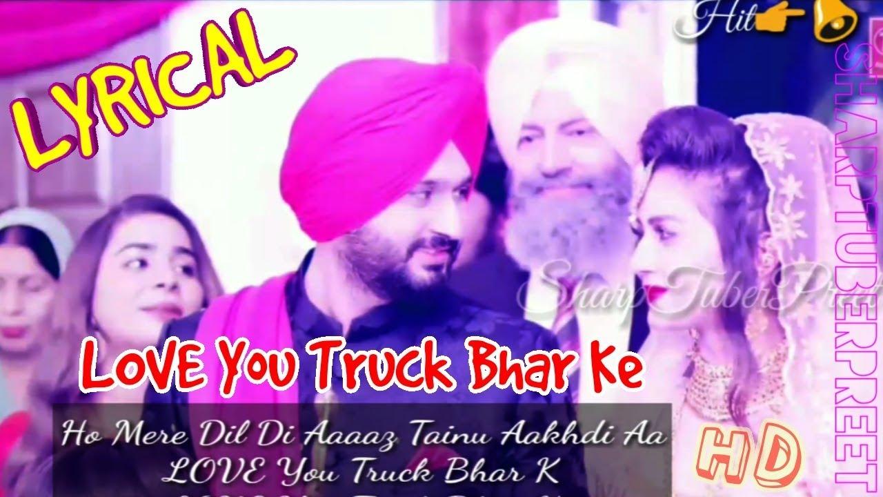 Love You Truck Bhar Ke Lyrical Song Amar Sandhu Mixsingh Mani Moudgill Youtube