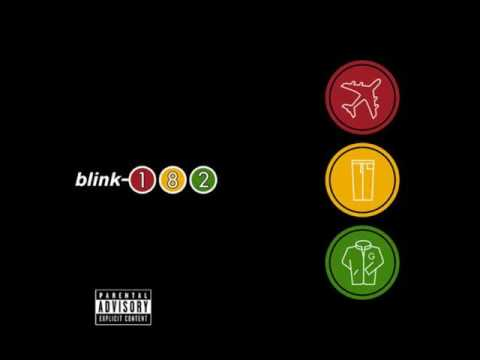 blink-182 - You fucked up my life (What went wrong?)