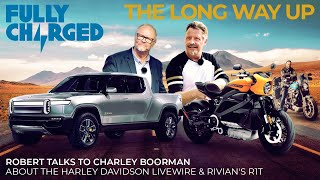 The Long Way Up with Charley Boorman + Harley Davidson + Rivian | 100% Independent, 100% Electric