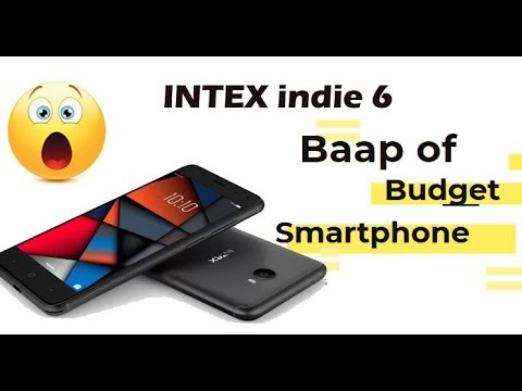 more photos 650c3 15dee INTEX Indie 6 Full Review | Unboxing | Hindi - Best Budget Smartphone