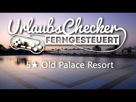 5★ Old Palace Resort