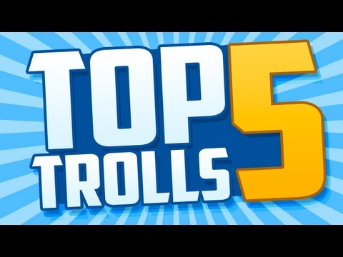 Top 5 Trolls: CHEATER CRIES & ANGRY ROBOT!