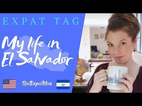 THE EXPAT TAG - My Life In El Salvador