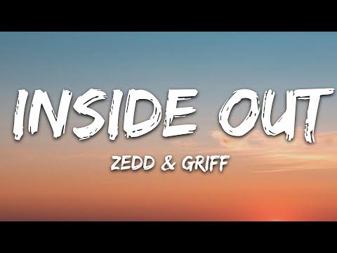 Zedd - Inside Out Feat Griff