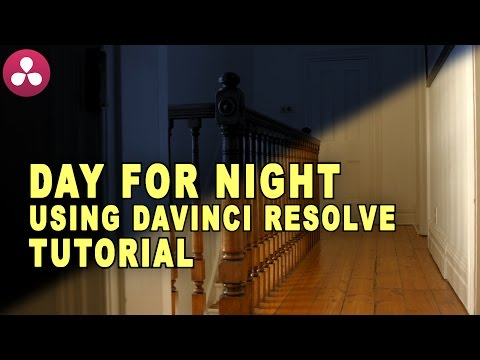 Davinci Resolve Day For Night - Color Grading Tutorial