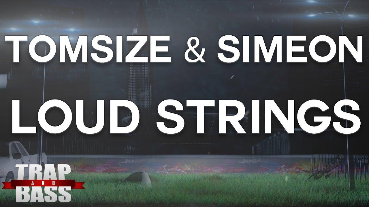 Tomsize & simeon loud strings скачать рингтон бесплатно на телефон.