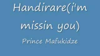 PRINCE MAFUKIDZE HANDIRARE (I