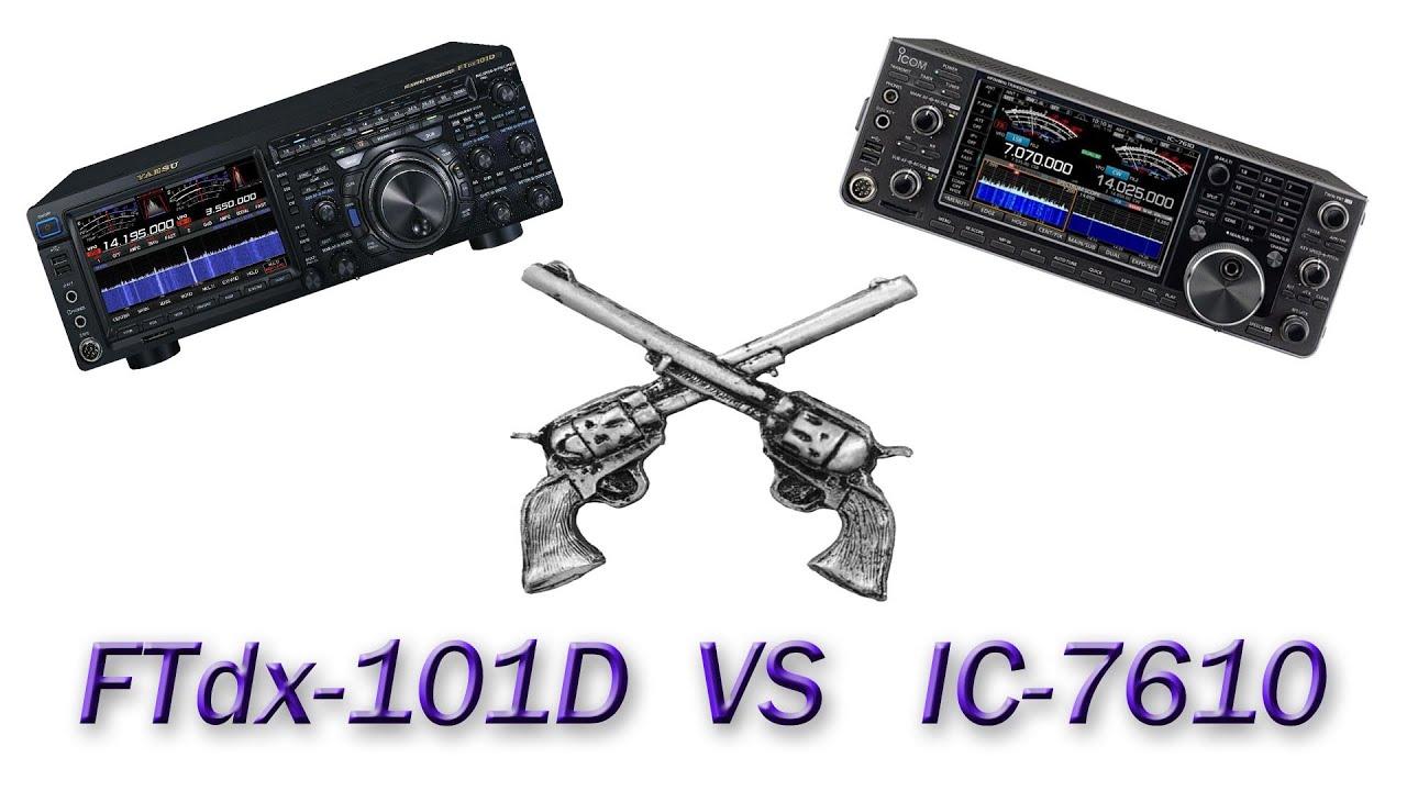 IC-7610 VS  FTdx-101D