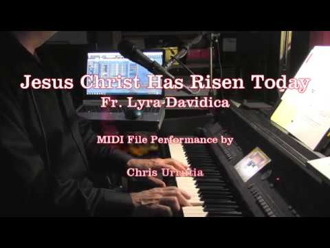 Jesus Christ Has Risen Today - an Easter Hymn