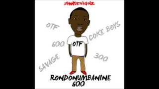 RondoNumbaNine - Trap Spot (Real Nigga For Life Mixtape)