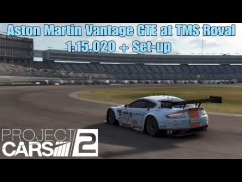 Project CARS 2 Aston Martin Vantage GTE at Texas Motor Speedway Roval Time Trial 1:15.020 + Set-up