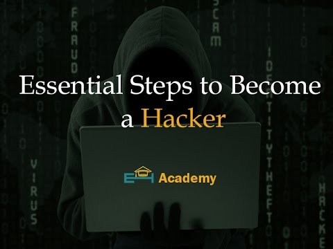 Essential Steps to Become a Hacker