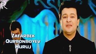 Зафарбек Курбонбоев - Хуруж