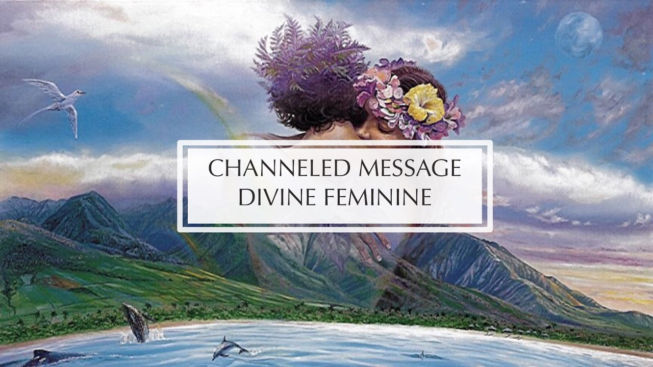 CHANNELED MESSAGE :: DIVINE FEMININE COLLECTIVE - YouTube