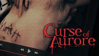Curse of Aurore TRAÏLER | 2021
