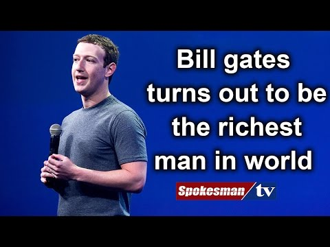 Bill gates  turns out to be  the richest  man in world