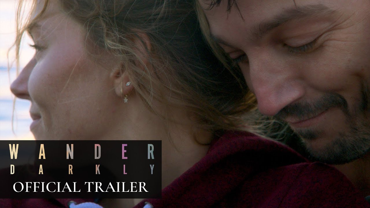 Wander Darkly (2020 Movie) Official Trailer – Sienna Miller, Diego Luna