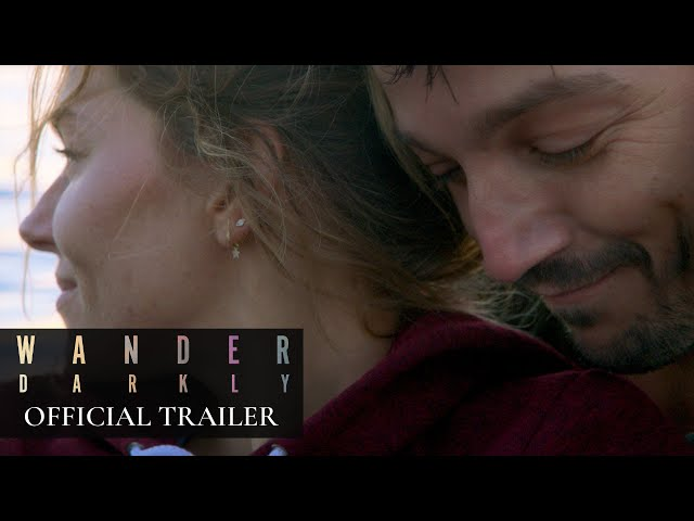 Wander Darkly (2020 Movie) Official Trailer - Sienna Miller, Diego Luna