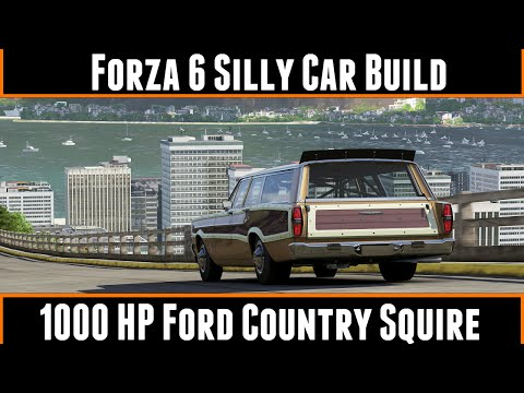 Forza Motorsport 6 Silly Car Build 1000HP Ford Country Squire