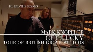 Mark Knopfler - Get Lucky (Studio Tour | Official Behind The Scenes)