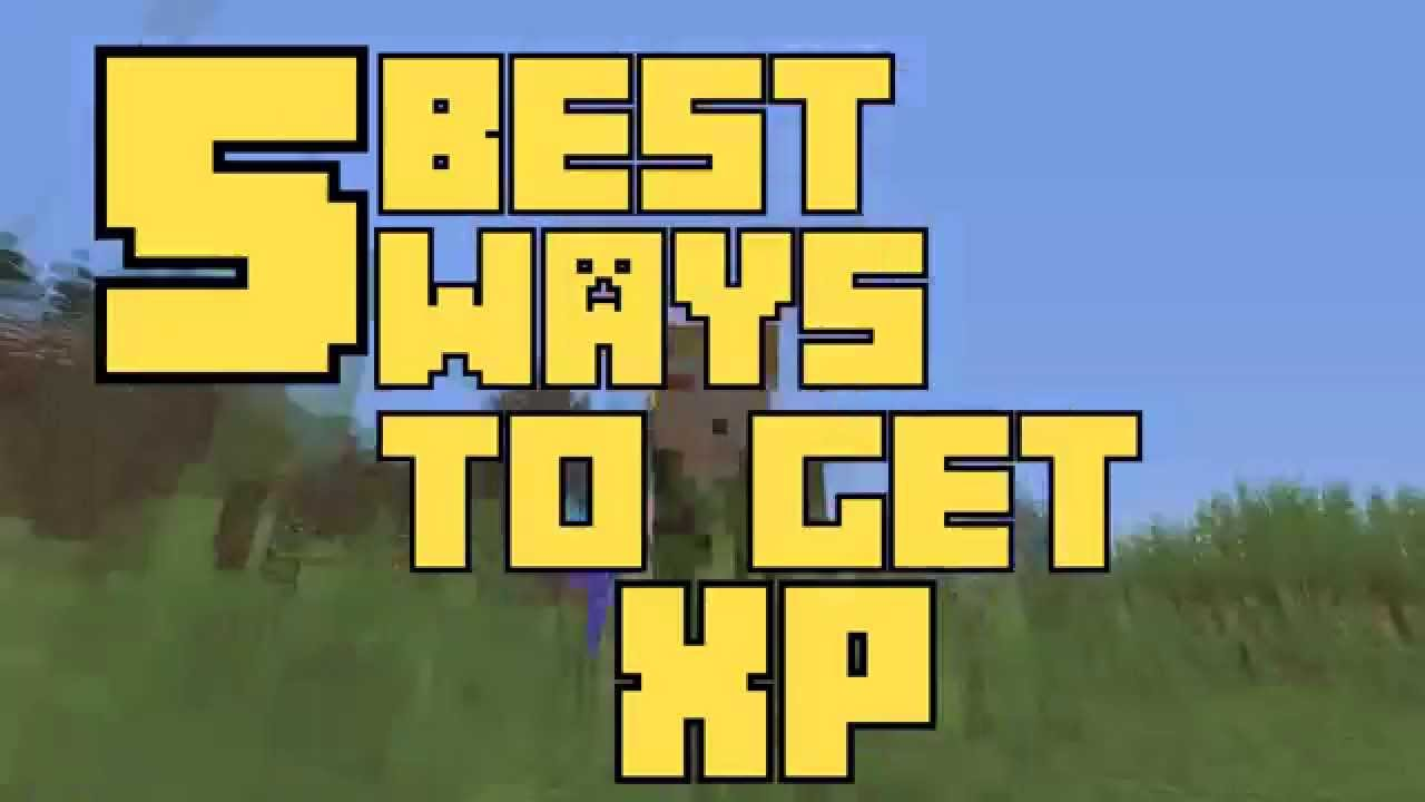 minecraft how to get xp