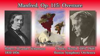 Robert Alexander Schumann (1810-1856) Manfred, Op. 115: Overture Ch...