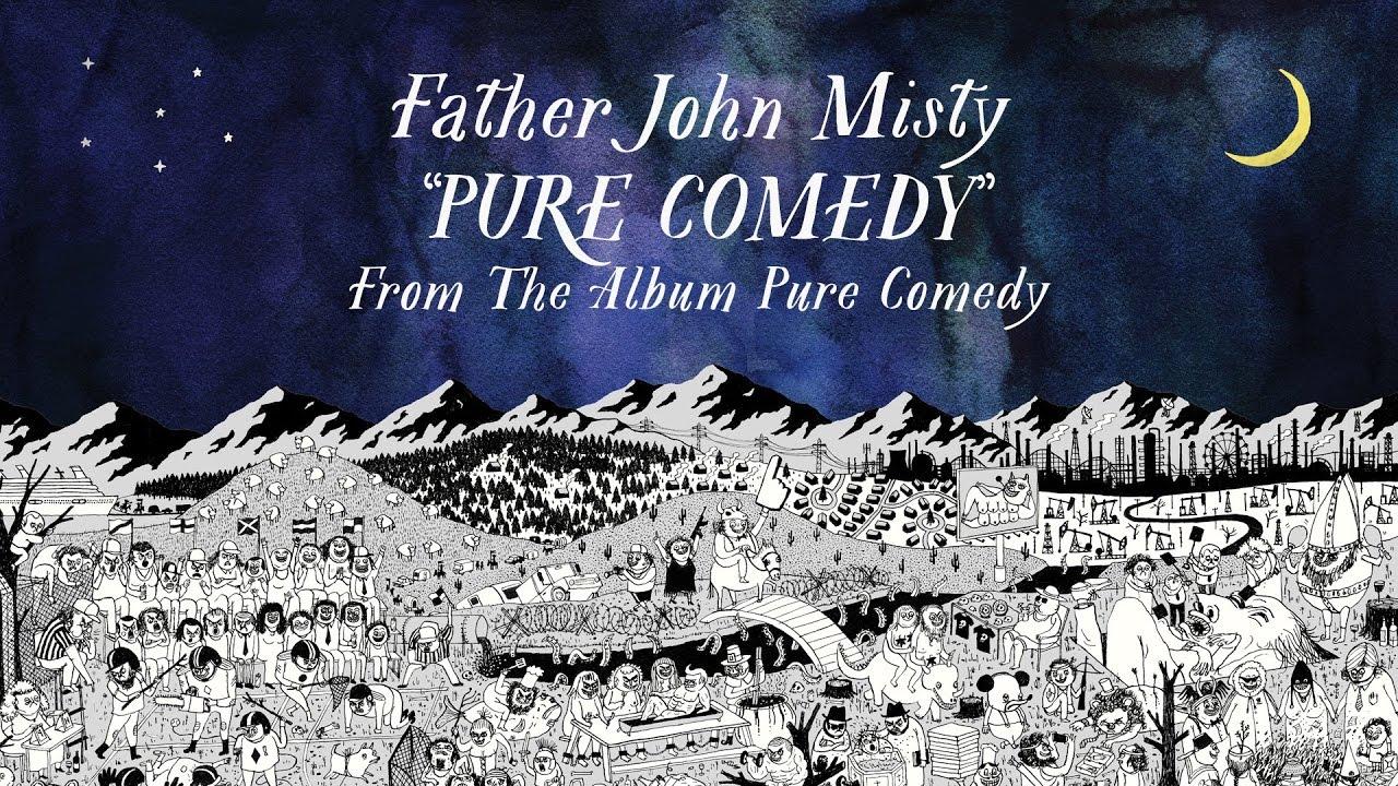 Resultado de imagen para pure comedy father john misty