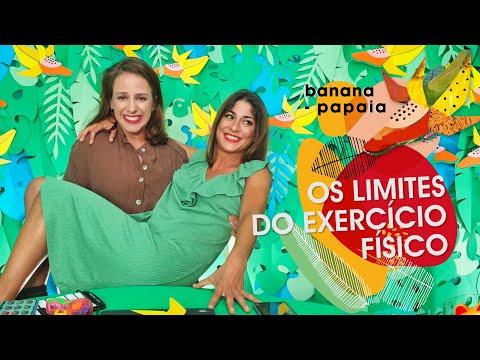 Banana-papaia #6 🍌Os Limites Do Exercício Físico
