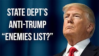 """Tax Dollars Used by State Dept. for """"Enemies List""""--Part of Anti-Trump Coup?   Tom Fitton"""