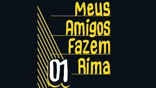 ConeCrewDiretoria - Meus Amigos Fazem Rima (Audio+Letra)