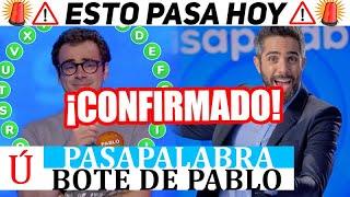¡Filtrado! El bote de Pablo en Pasapalabra se retrasa por este motivo en Antena 3