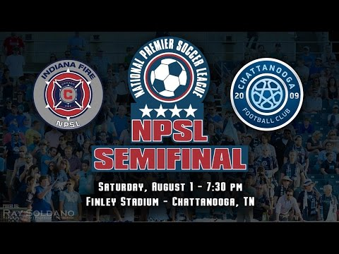 2015 NPSL Semifinal - Indiana Fire at Chattanooga FC