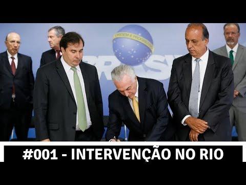 #001 Semanário - INTERVENÇÃO no RIO e mais...