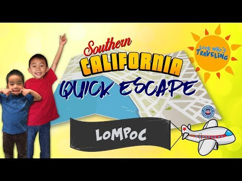 Things to do in Lompoc California Travel Guide