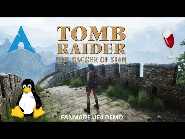 Tomb Raider The Dagger of Xian - Fanmade UE4 Demo - Wine | Gameplay