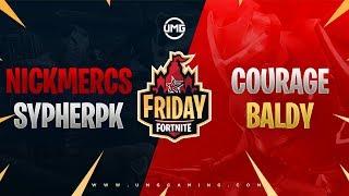 NICKMERCS & SypherPK vs Courage & OpTic Baldy | Friday Fortnite Week 6 | Winners Round 1