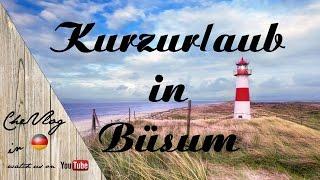 Kurzurlaub in Büsum / Nordsee
