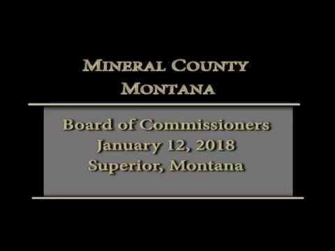 Mineral County Montana Commissioners' meeting 1-12-18.