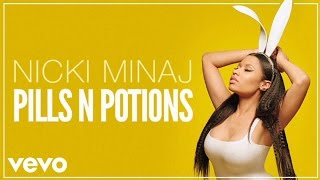 Pills N Potions - Nicki Minaj
