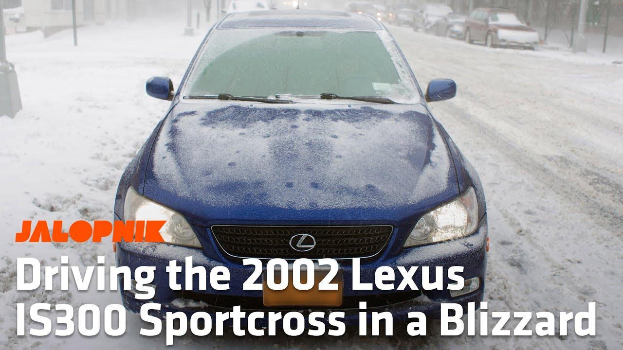 driving a 2002 lexus is300 sportcross in a blizzard youtube