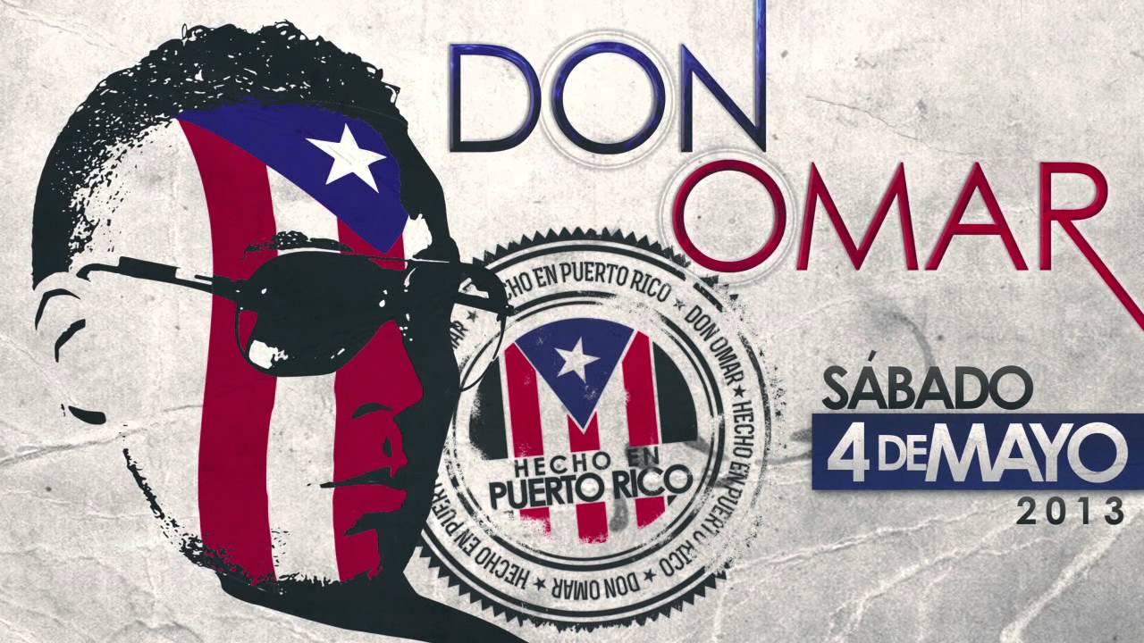 DON OMAR - HECHO EN PUERTO RICO FULL COMERCIAL 4 DE MAYO (Promo)
