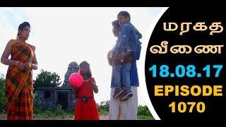 Maragadha Veenai Sun TV Episode 1070 18/08/2017