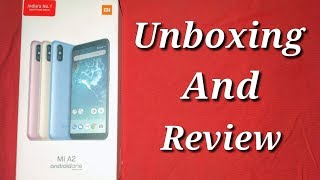 MI A2 Unboxing And Review   Best Smartphone Under Rs 20000 In India   In Hindi