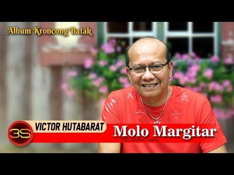 Victor Hutabarat - Molo Margitar - Keroncong Batak
