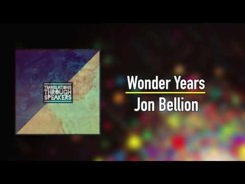 Jon Bellion -  The Wonder Years