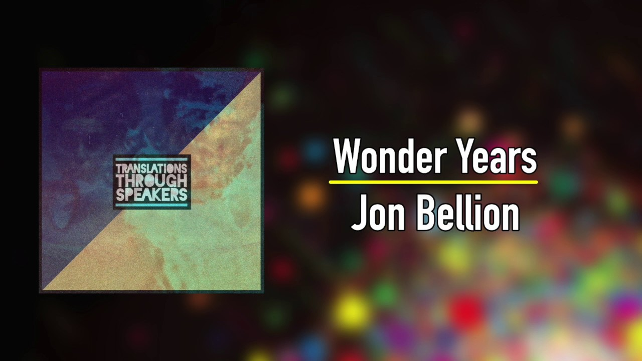 The wonder years [explicit] by jon bellion on amazon music.