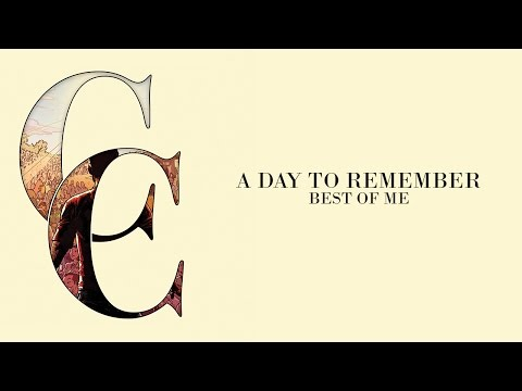 A Day To Remember - Best Of Me (Audio)