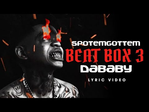 SPOTEMGOTTEM ft. DaBaby – Beat Box 3  (Official Lyric Video)
