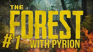 The Forest Co-op (with Pyrion Flax) #1 - WE RETURN!