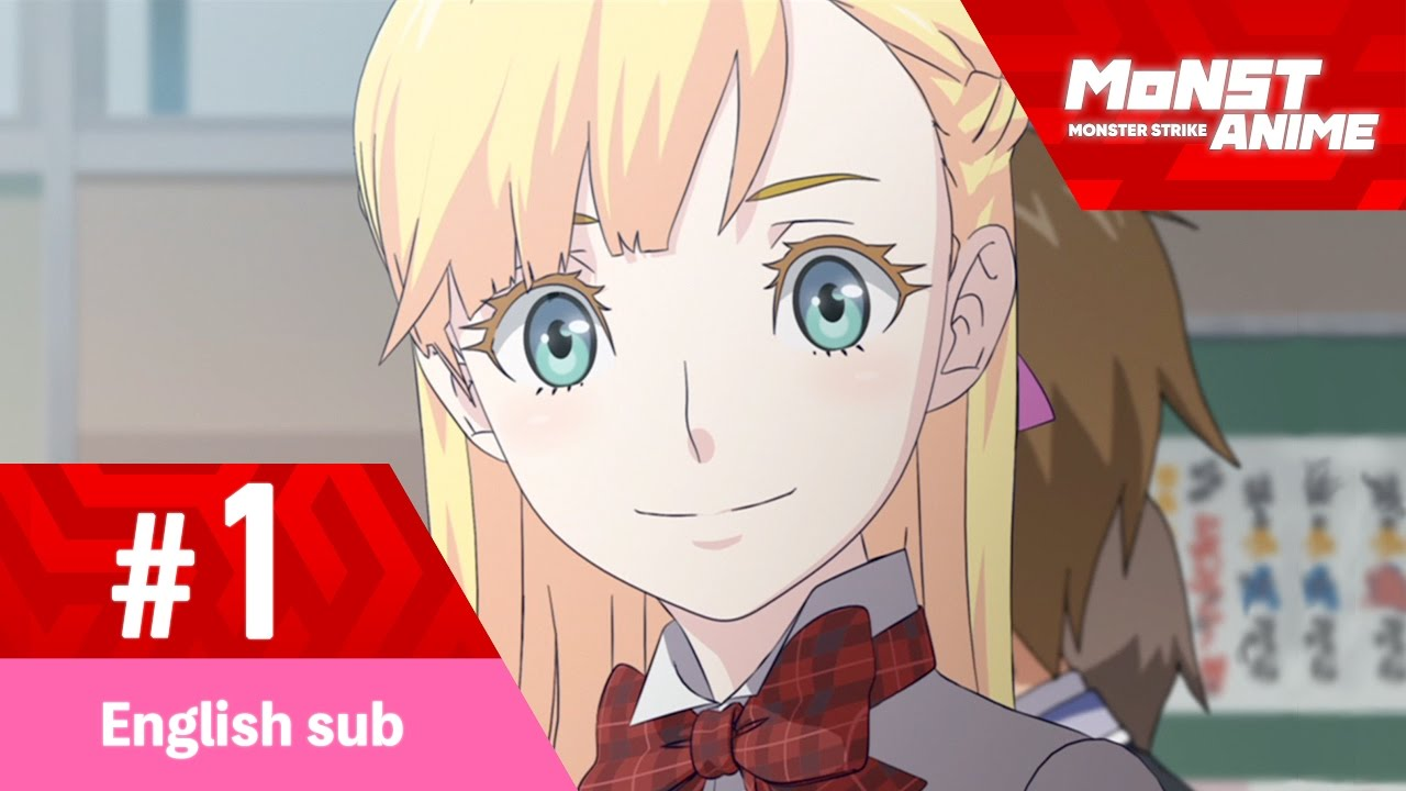 Episode 1 Monster Strike The Animation Official English Sub